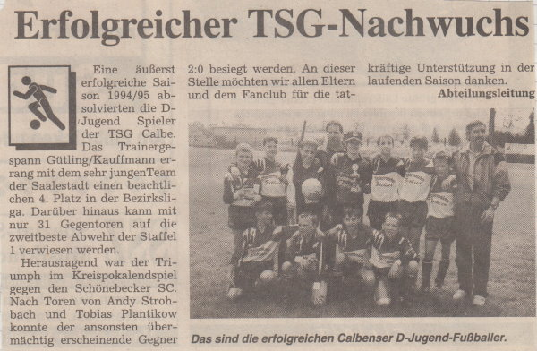 Zeitungsbericht zur Calbenser D-Jugend der Saison 1994/95.