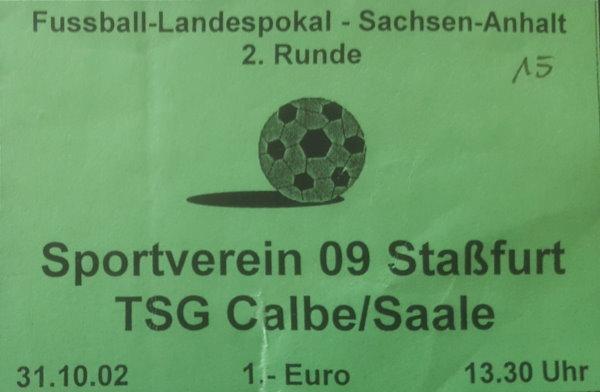 Eintrittskarte zum Landespokalspiel der TSG in Staßfurt.